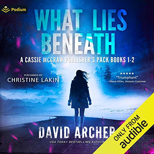 What Lies Beneath: A Cassie McGraw Publisher's Pack audiobook cover art