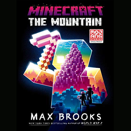 Minecraft: The Mountain Audiobook By Max Brooks cover art