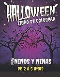 Libro de colorear de Halloween para niños y niñas de 2 a 5 años: 50 dibujos con temática de...