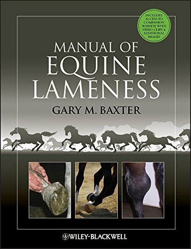 生じる本質的ではない展望台Manual of Equine Lameness (English Edition)