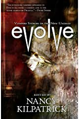 Evolve: Vampire Stories of the New Undead Kindle Edition