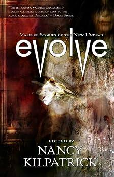 Evolve: Vampire Stories of the New Undead by [Nancy Kilpatrick]