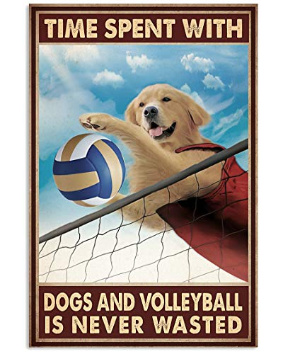 Gearsly Time Spent with Volleyball and Dogs Poster No Frame Or Framed Canvas 0.75 Inch Print in Us Novelty Quote Meaningful, Motivational
