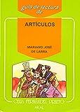 Guía de lectura: Artículos de Larra: 5 (Guías de lectura)
