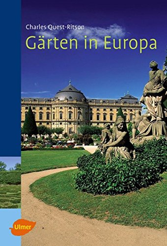 Gärten in Europa: Ein Handbuch für Reisende