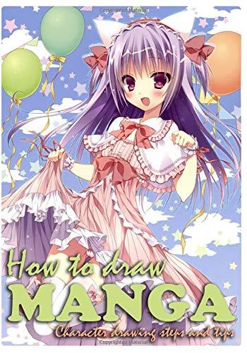 How To Draw Manga: Ultimate Beginner's Guide to Creating Manga Art (Drawing Anime and Manga Comics)