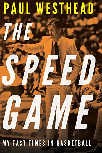 The Speed Game: My Fast Times in Basketball