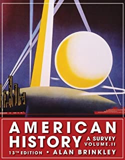 American History: A Survey, Volume 2 13th edition by Brinkley, Alan (2008) Paperback