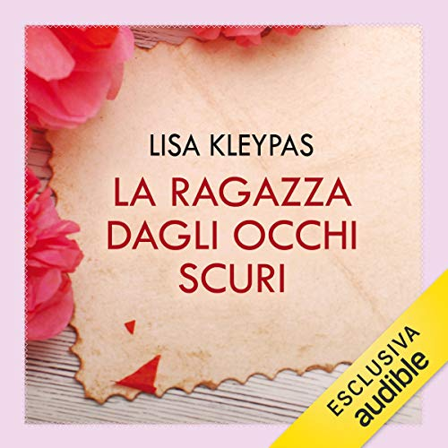 La ragazza dagli occhi scuri     Travis family 4              By:                                                                                                                                 Lisa Kleypas                               Narrated by:                                                                                                                                 Roberta Maraini                      Length: 9 hrs and 7 mins     Not rated yet     Overall 0.0