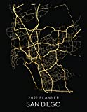 2021 Planner San Diego: Weekly - Dated With To Do Notes And Inspirational Quotes - San Diego - California (City Map Calendar Diary Book 2021)