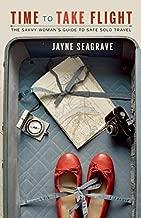 مدة الطيران: دليل Savvy المرأة لوضعه آمن سولو السفر