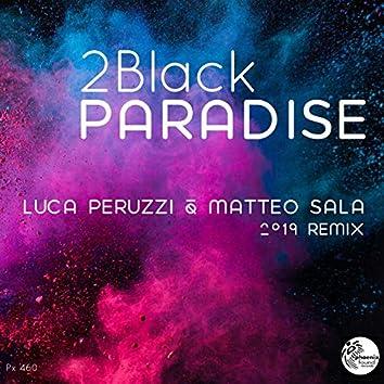 Paradise (Luca Peruzzi & Matteo Sala 2019 Remix)