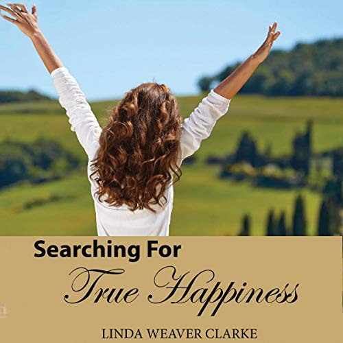 Searching for True Happiness audiobook cover art