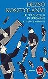 Le traducteur cleptomane par Kosztolányi