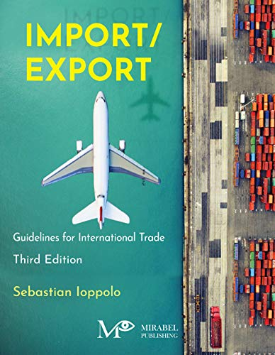 Import/Export (3rd Edition): Guidelines for International Trade (English Edition)