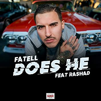 Does He (feat. Rashad)