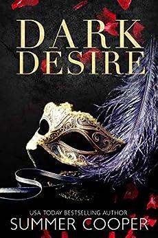 Dark Desire (Dark Desires Book 1) by [Summer Cooper]