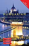 Colloquial Hungarian: The Complete Course for Beginners (Colloquial Series)