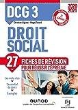 DCG 3 Droit social - Fiches de révision - 2020-2021 - Réforme Expertise comptable (2020-2021)