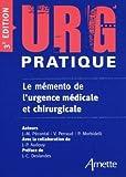 Urg'Pratique - Le mémento de l'urgence médicale et chirurgicale