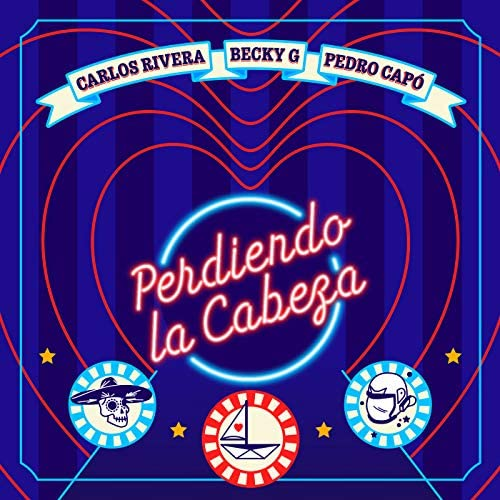 Becky G, Pedro Capó & Carlos Rivera