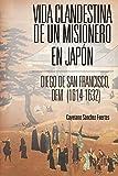 Vida clandestina de un misionero en Japón