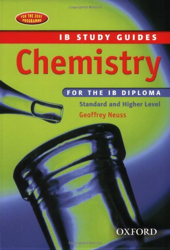 Chemistry for the IB Diploma: Study Guide (International Baccalaureate Course Companions)