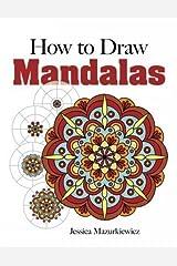 How to Create Mandalas Paperback