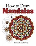 How to Create Mandalas (Dover Books on Art Instruction and Anatomy)