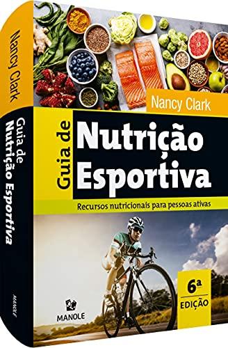 Guia de nutrição esportiva: Recursos nutricionais para pessoas ativas