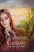 Claiming Canaan: Milcah's Journey: Daughters of Zelophehad, book 3 (Tribes of Israel)