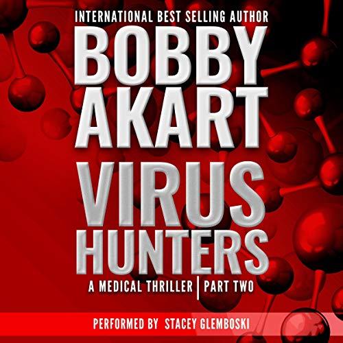 Virus Hunters 2: A Medical Thriller cover art