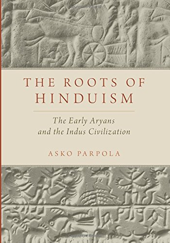 Compare Textbook Prices for The Roots of Hinduism: The Early Aryans and the Indus Civilization 1 Edition ISBN 9780190226923 by Parpola, Asko