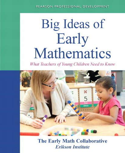 Big Ideas Of Early Mathematics What Teachers Of Young Children Need To Know Practical Resources In Ece