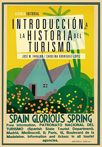 Introducción a la historia del turismo (El libro universita