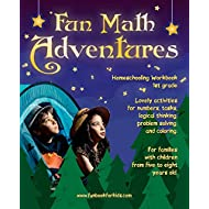 Fun Math Adventures: Lovely activities for numbers, tasks, logical thinking, problem solving, and coloring. For families with children from five to eight years old. • Homeschooling Workbook 1st grade
