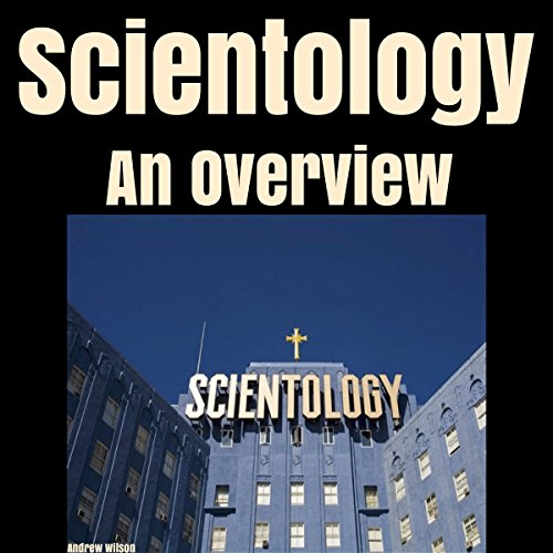 Scientology: An Overview audiobook cover art