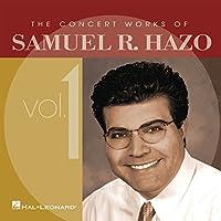 Concert Works Of Samuel R.hazo Vol.1