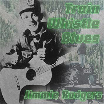 Train Whistle Blues