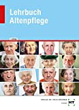Lehrbuch Altenpflege - Roswitha Baur-Enders