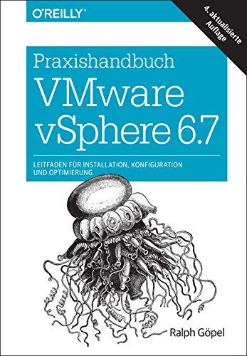 Download Praxishandbuch VMware vSphere 6.7: Leitfaden fuer Installation, Konfiguration und Optimierung 3960090587