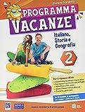 Programma vacanze. Italiano, storia e geografia. Per la Scuola media (Vol. 2)