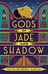 Magical books to cuddle up with -- Gods of Jade and Shadow