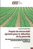 Projets de microcrédit agricole pour la réduction de la pauvreté - Une étude de cas du projet Marrambajane in Kind dans le district de Chókwé, au Mozambique