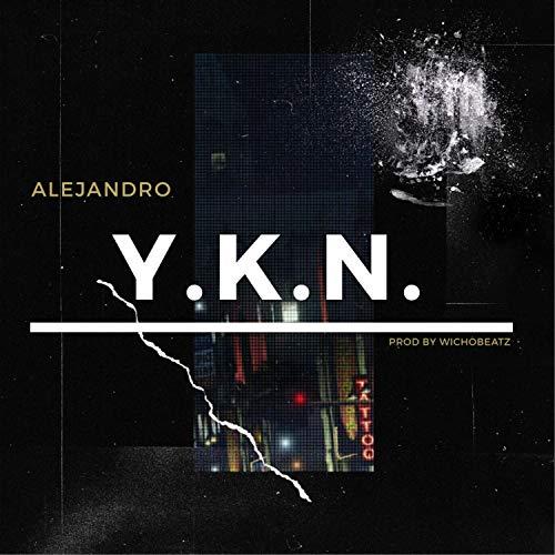 Y.K.N. [Explicit]