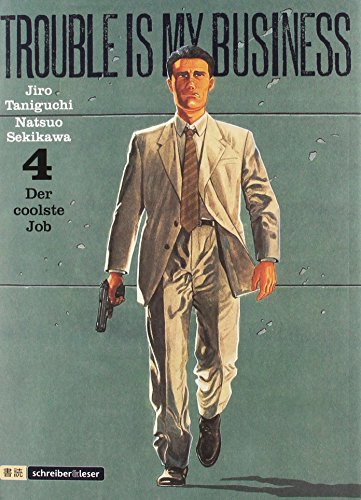 Trouble is my business: 4. Der coolste Job