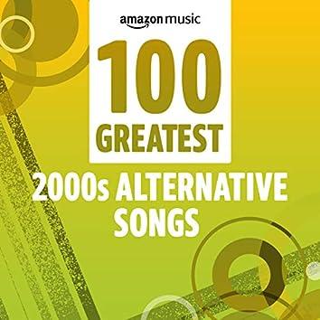 100 Greatest 2000s Alternative Songs