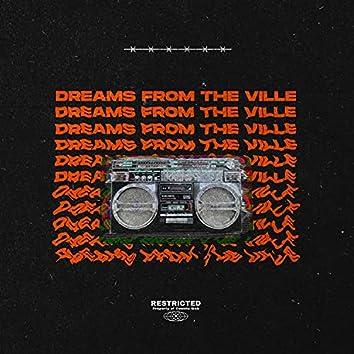 Dreams from the Ville (feat. Trillium & Cam Bean)