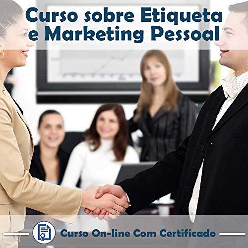 Curso online em videoaula sobre Etiqueta e Marketing Pessoal com Certificado + 2 brindes