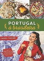 Portugal à brasileira (Portuguese Edition)